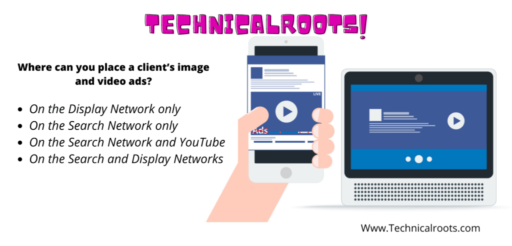 where can you place a client's image and video ads?