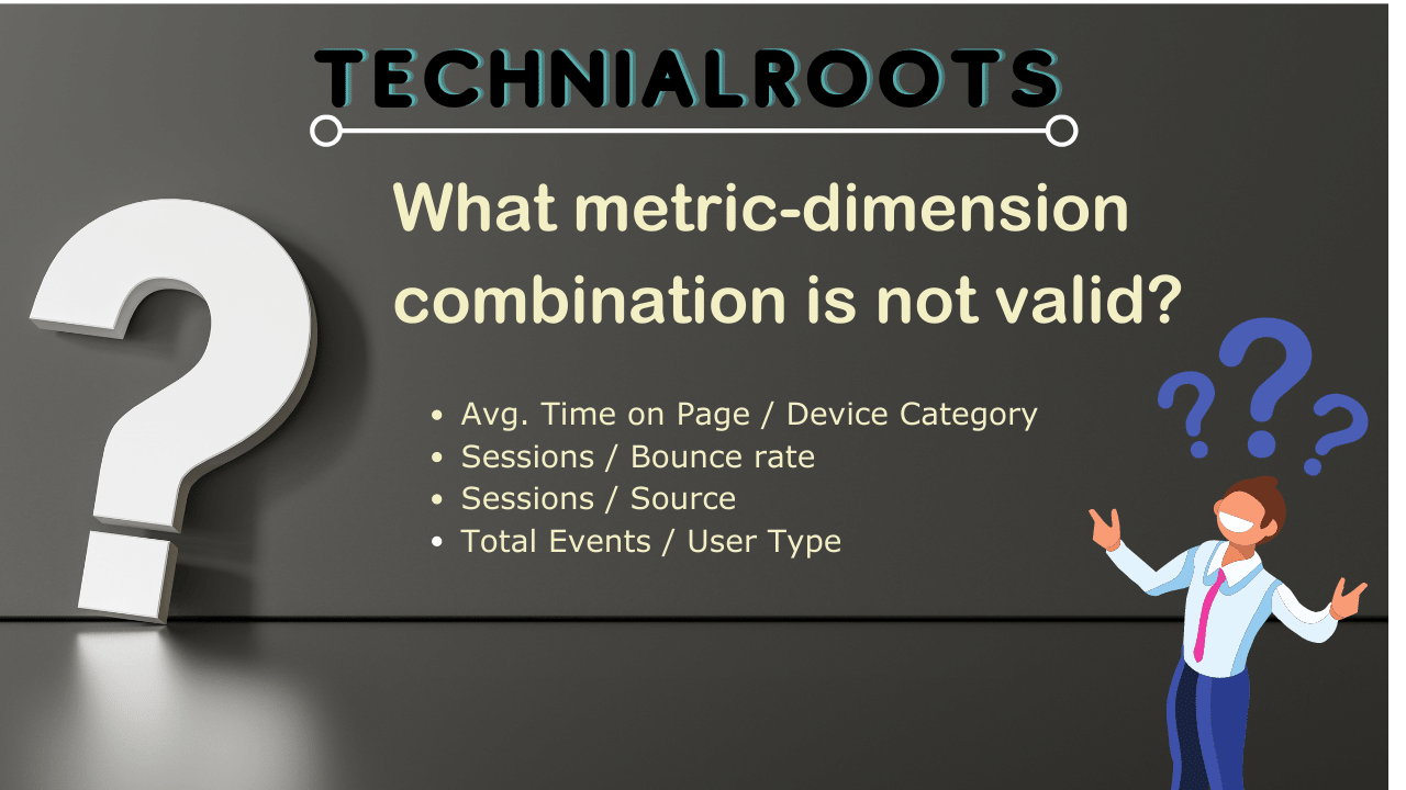 What metric-dimension combination is not valid?